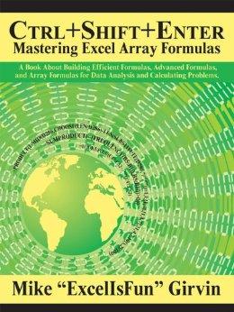Ctrl+Shift+Enter - Mike Girvin's book about array formulas